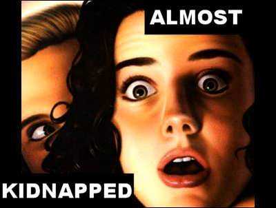 Almost Kidnapped