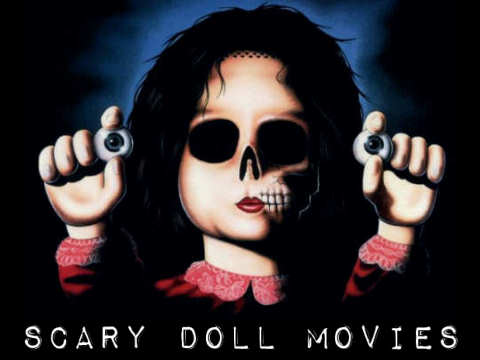 Top 30 Scary Doll Movies | Scary Website