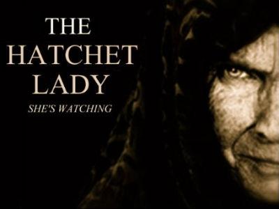 Hatchet Lady