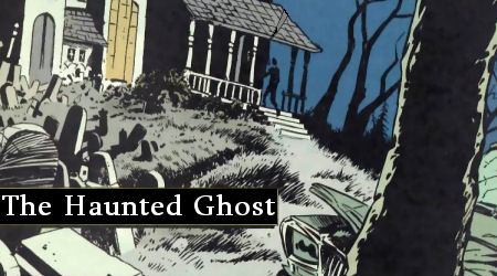 Haunted Ghost