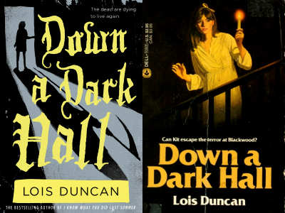 Lois Duncan Down a Dark Hall