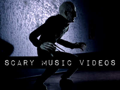 Scary Music Videos