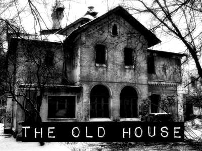 The Old House | Real Ghost Story | Scary Website