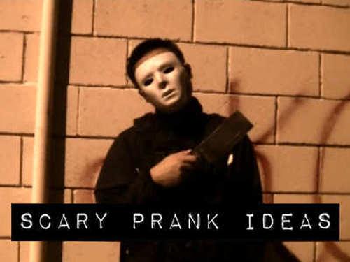 Scary Prank Ideas