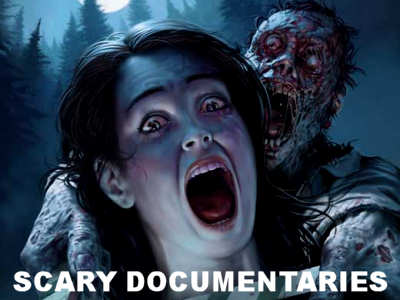 Scary Documentaries