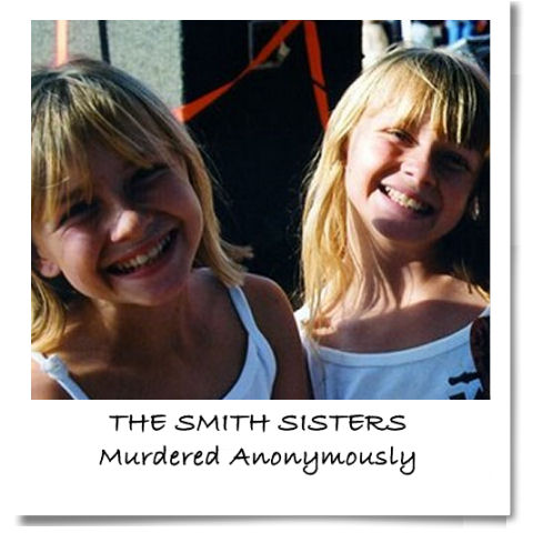 Smith Sisters Murdered Anonymously