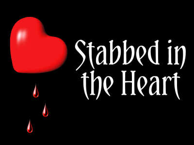 Stabbed in the Heart