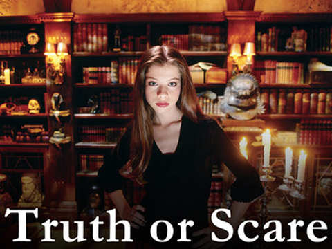 Truth or Scare