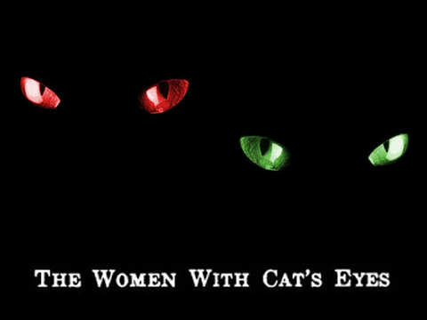 Women With Cat's Eyes